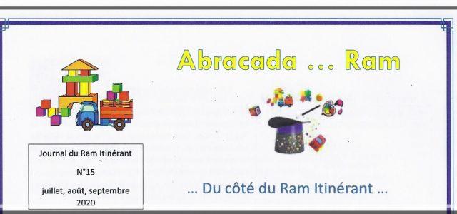 Le journal trimestriel d'Abracada … Ram vient de paraître. Journal du ram itinérant n°15 juillet août septembre 2020- Bonne lecture ! Bonnes vacances !  Pour tout renseignement complémentaire, contacter […]