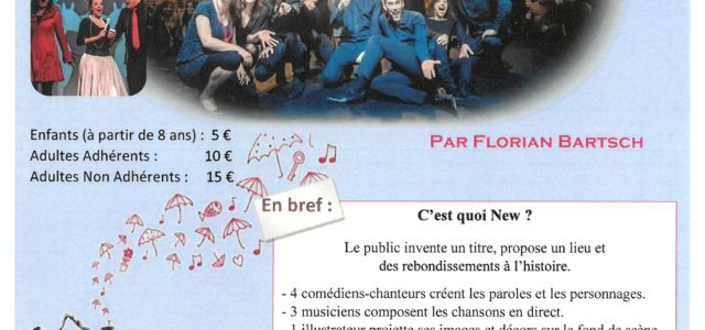 """Le Centre Social vous propose d'assister à une comédie musicale improvisée """"NEW"""" le mardi 9 novembre 2021 à 20h30 au Théâtre Gabrielle Robinne de Montluçon Informations et inscriptions du 4 […]"""